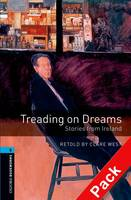 Oxford Bookworms Library: Level 5:: Treading on Dreams: Stories from Ireland audio CD pack - Oxford Bookworms Library