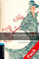 Oxford Bookworms Library: Level 5:: The Garden Party and Other Stories audio CD pack - Oxford Bookworms ELT