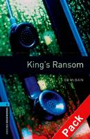 Oxford Bookworms Library: Level 5:: King's Ransom audio CD pack - Oxford Bookworms Library