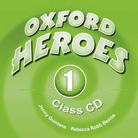 Oxford Heroes 1: Class Audio CDs (2) - Oxford Heroes 1 (CD-Audio)