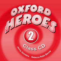 Oxford Heroes 2: Class Audio CDs (2) - Oxford Heroes 2 (CD-Audio)