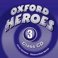 Oxford Heroes 3: Class Audio CDs (3) - Oxford Heroes 3 (CD-Audio)
