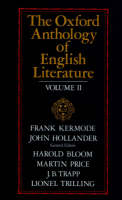 The Oxford Anthology of English Literature. Vols. 4-6 in one volume - Oxford Anthology of English Literature (Paperback)