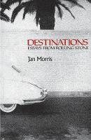 Destinations: Essays from `Rolling Stone' - Galaxy Books 677 (Paperback)