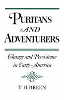 Puritans and Adventurers: Change and Persistence in Early America (Paperback)
