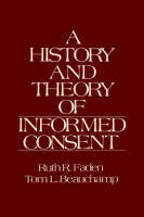 A History and Theory of Informed Consent (Hardback)