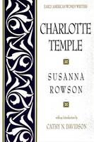 Charlotte Temple - Early American Women Writers (Paperback)