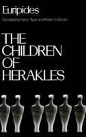 The Children of Herakles - Greek Tragedy in New Translations (Paperback)
