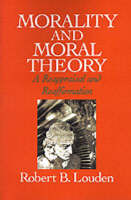 Morality and Moral Theory: A Reappraisal and Reaffirmation (Paperback)