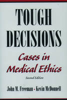 Tough Decisions: Cases in Medical Ethics (Paperback)