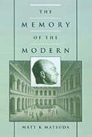The Memory of the Modern (Hardback)