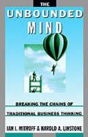 The Unbounded Mind: Breaking the Chains of Traditional Business Thinking (Paperback)