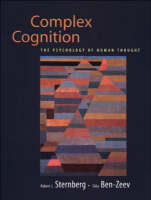 Complex Cognition: The Psychology of Human Thought (Hardback)