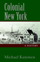 Colonial New York: A History (Paperback)