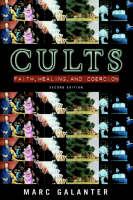 Cults: Faith, Healing and Coercion (Hardback)