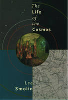 The Life of the Cosmos (Paperback)