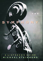 The Symphony: A Listener's Guide (Paperback)