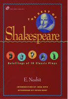 The Best of Shakespeare: Retellings of 10 Classic Plays - The Iona and Peter Opie Library of Children's Literature (Paperback)