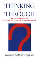 Thinking it Through: An Introduction to Contemporary Philosophy (Paperback)