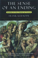 The Sense of an Ending: Studies in the Theory of Fiction (Paperback)