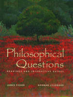 Philosophical Questions: Readings and Interactive Guides (Hardback)