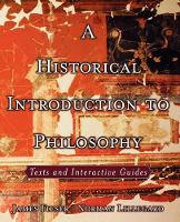 A Historical Introduction to Philosophy: Texts and Interactive Guides (Paperback)