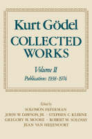 Kurt Goedel: Collected Works: Volume II