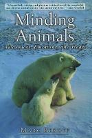 Minding Animals: Awareness, Emotions, and Heart (Hardback)