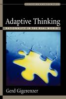 Adaptive Thinking: Rationality in the Real World - Evolution and Cognition Series (Paperback)