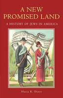 A New Promised Land: A History of Jews in America - Religion in American Life (Paperback)