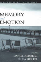 Memory and Emotion - Series in Affective Science (Hardback)