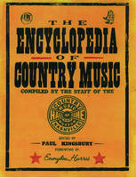 The Encyclopedia of Country Music: The Ultimate Guide to the Music (Paperback)