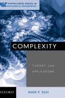 Complexity: Theory and Applications - MIT-Pappalardo Series in Mechanical Engineering (Hardback)