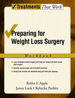 Preparing for Weight Loss Surgery: Workbook - Treatments That Work (Paperback)