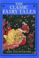 The Classic Fairy Tales (Paperback)