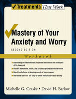 Mastery of Your Anxiety and Worry: Workbook - Treatments That Work (Paperback)