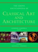 Grove Encyclopedia of Classical Art and Architecture: 2 volumes (Hardback)