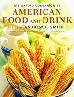 The Oxford Companion to American Food and Drink - Oxford Companions (Hardback)