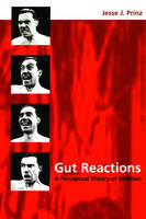 Gut Reactions: A Perceptual Theory of Emotion - Philosophy of Mind Series (Paperback)