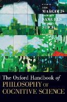 The Oxford Handbook of Philosophy of Cognitive Science - Oxford Handbooks (Hardback)
