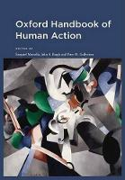 Oxford Handbook of Human Action - Social Cognition and Social Neuroscience (Hardback)
