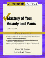 Mastery of Your Anxiety and Panic: Workbook - Treatments That Work (Paperback)