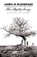 This Mighty Scourge: Perspectives on the Civil War (Hardback)