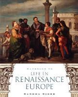 Handbook to Life in Renaissance Europe (Paperback)