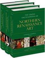 The Grove Encyclopedia of Northern Renaissance Art (Hardback)