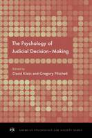 The Psychology of Judicial Decision Making - AMERICAN PSYCHOLOGY-LAW SOCIETY (Hardback)