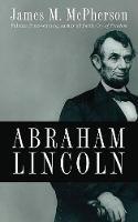 Abraham Lincoln (Hardback)