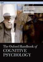 The Oxford Handbook of Cognitive Psychology - Oxford Library of Psychology (Hardback)