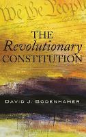 The Revolutionary Constitution (Hardback)