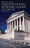 The Oxford Guide to United States Supreme Court Decisions (Hardback)